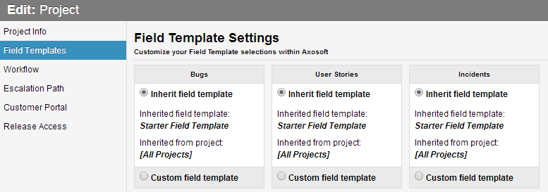 Field templates and custom fields support axosoft support for Customizing project templates